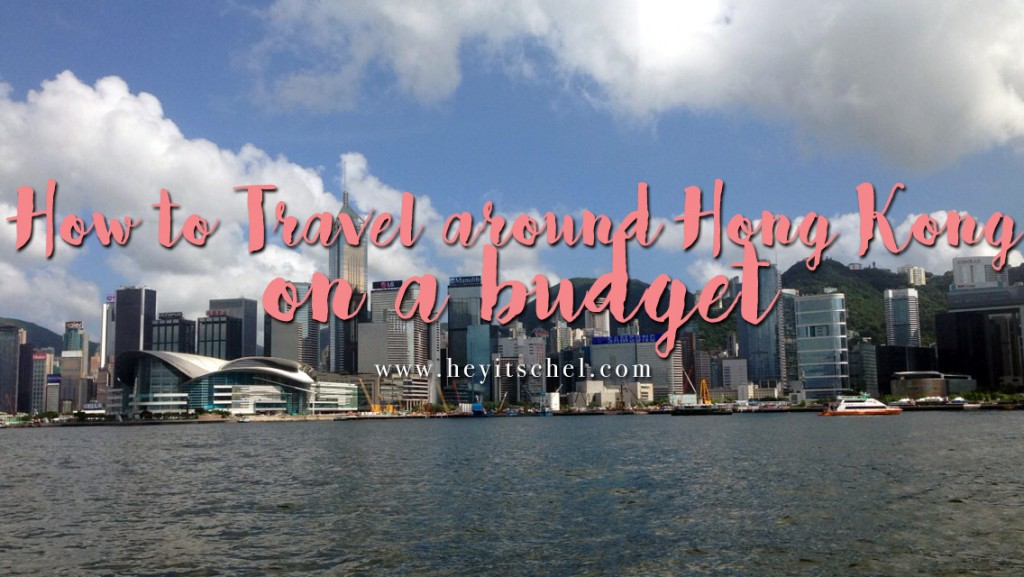 How to Travel around Hong Kong on a budget