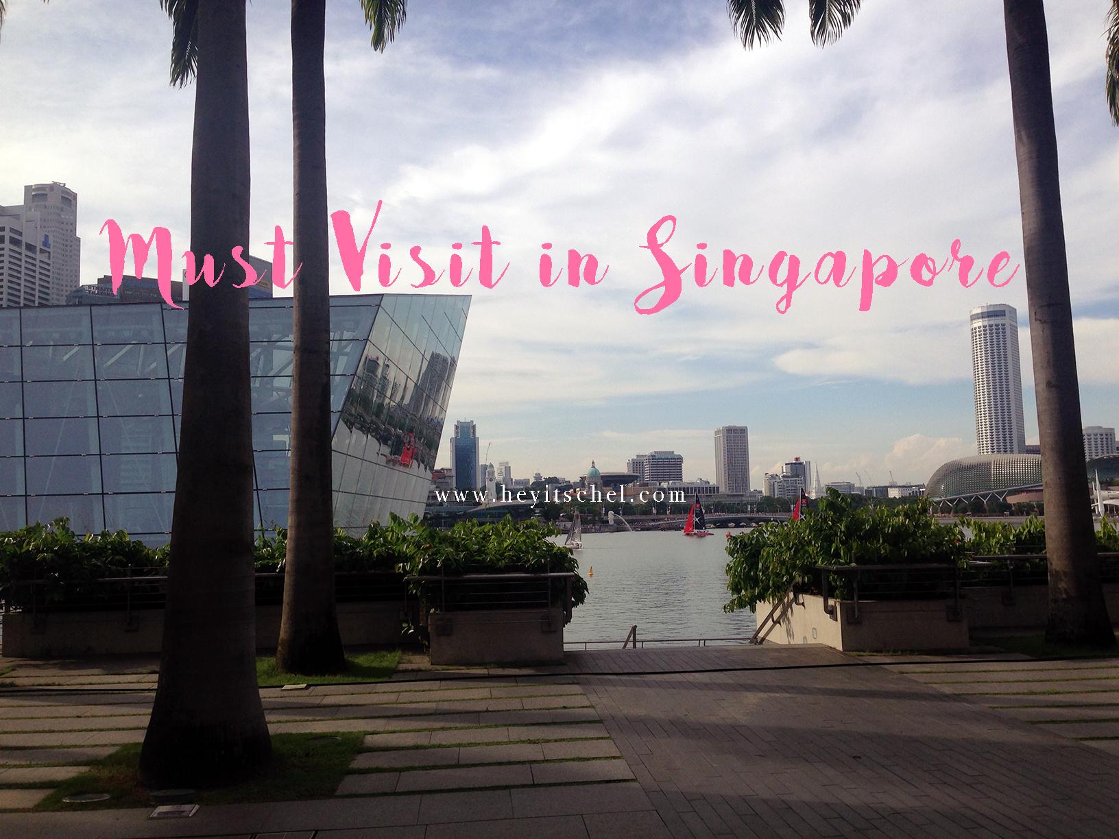 Must Visit in Singapore