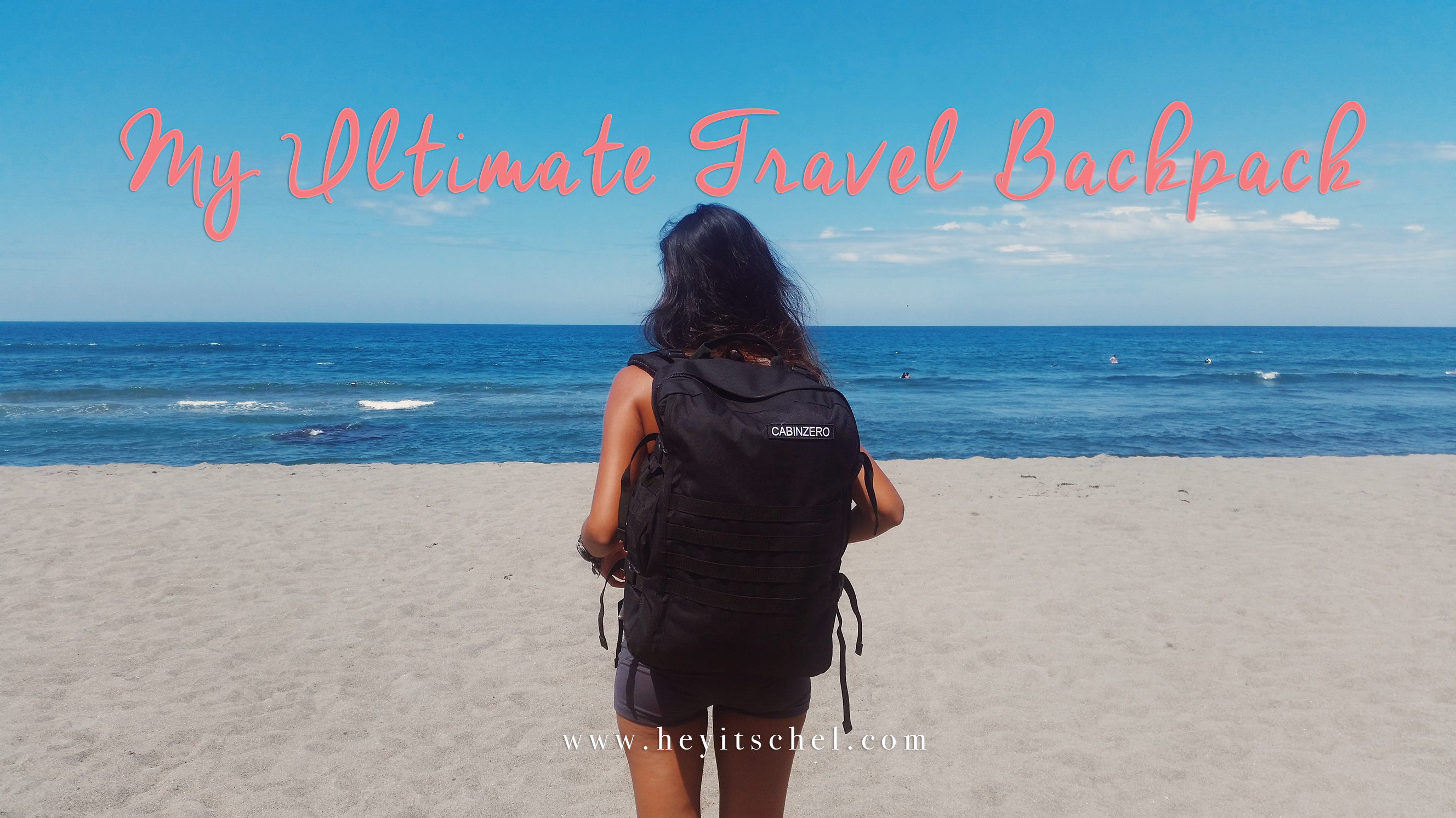 My Ultimate Travel Backpack