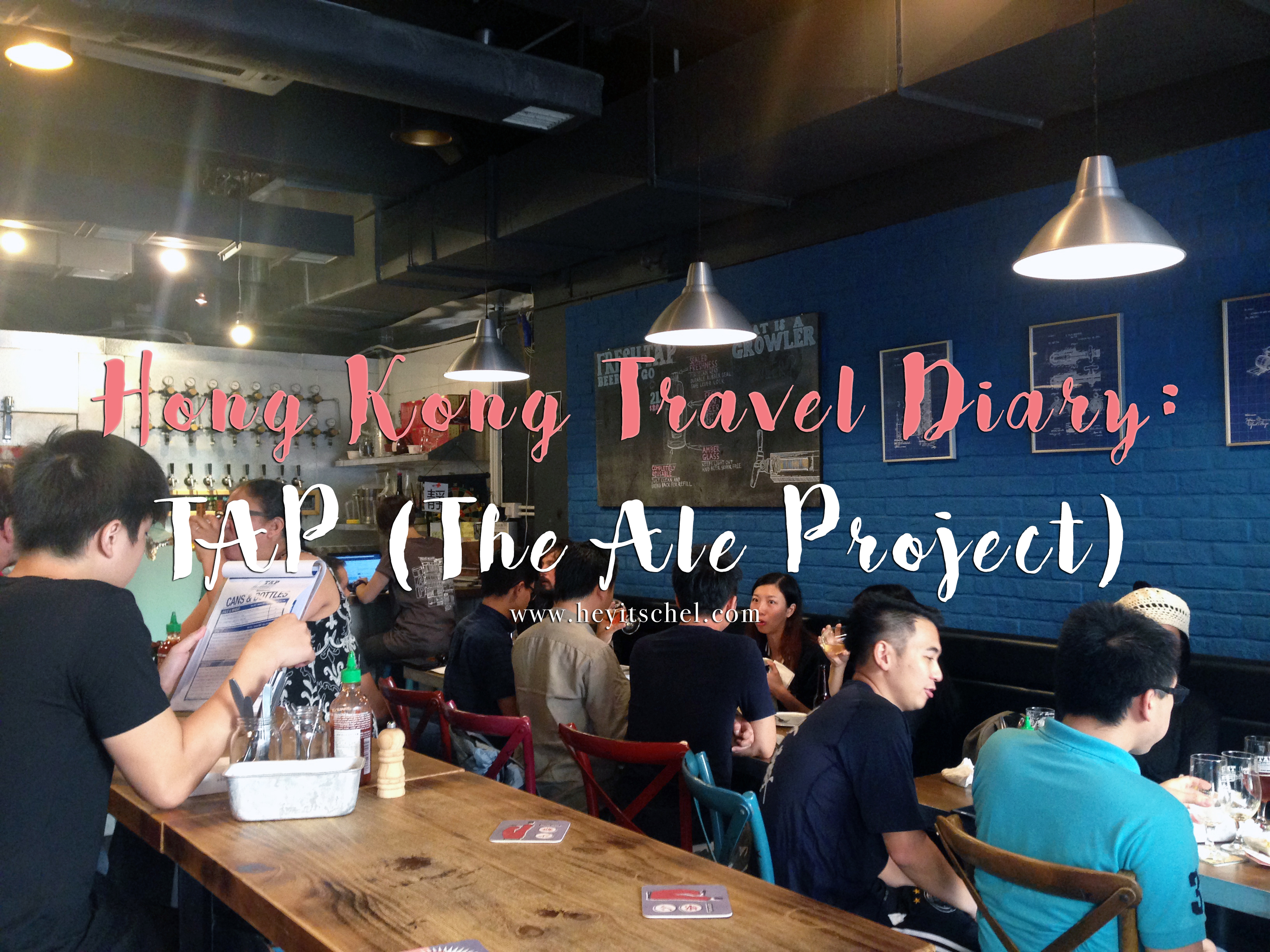 Hong Kong Travel Diary: TAP (The Ale Project)
