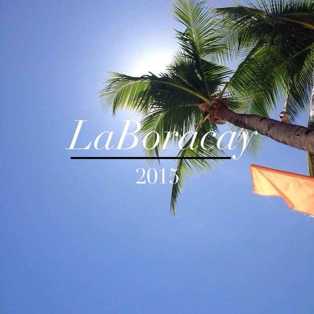 Photoblog: LaBoracay 2015