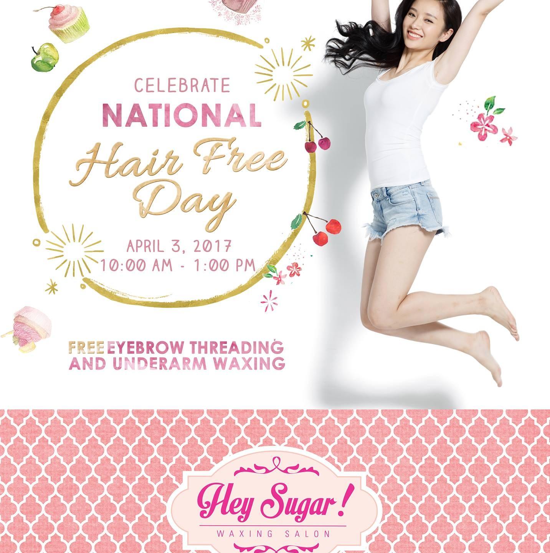 Hey Sugar Waxing Salon National Hair Free Day