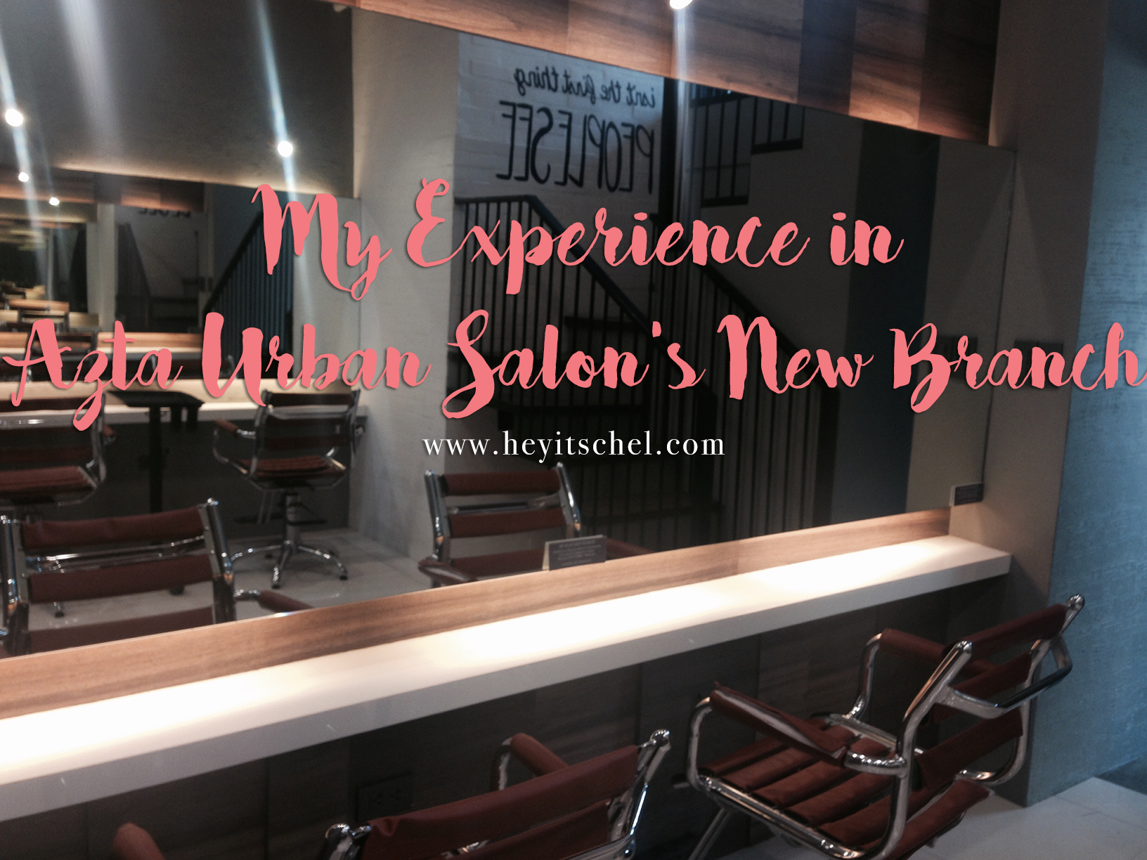 My Experience in Azta Urban Salon's New Branch