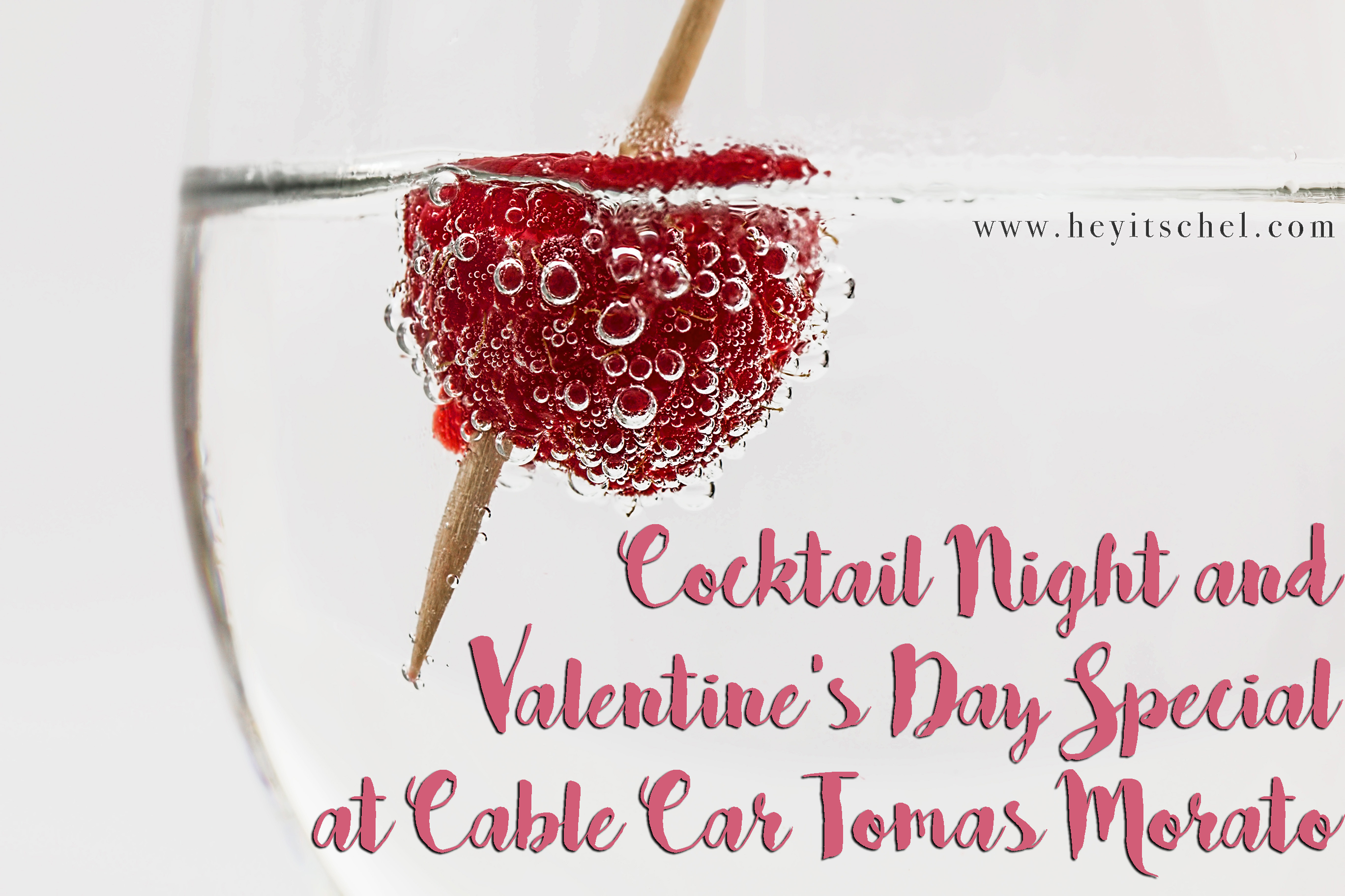 Cocktail Night and Valentine's Day Special at Cable Car Tomas Morato